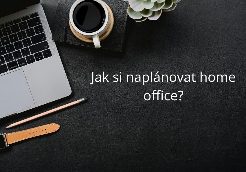 Home office: Jak být produktivní při práci?